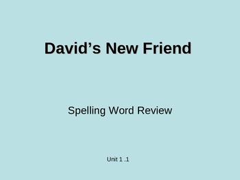 Treasure - 2nd Grade - David's New Friend - Spelling PowerPoint