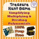Treasure Hunt Interactive Game Simplifying Multiplying & Dividing Polynomials