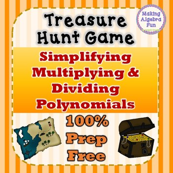 Treasure Hunt Interactive Game Simplifying Multiplying & Dividing Polynomials