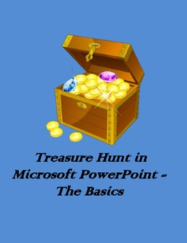 Treasure Hunt in Microsoft PowerPoint – The Basics