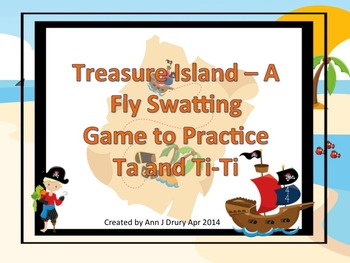 Treasure Island - A Fly Swatting Game to Practice Ta and Ti-Ti