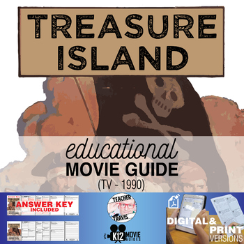 Treasure Island Movie Guide | Questions | Worksheet (TV - 1990)