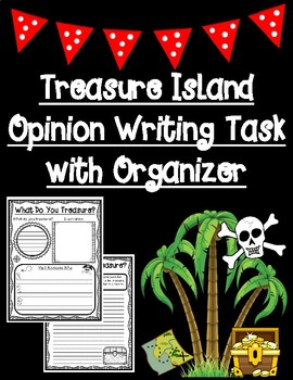 Treasure Island Opinion Writing Task with Pre-Writing Graphic Organizer