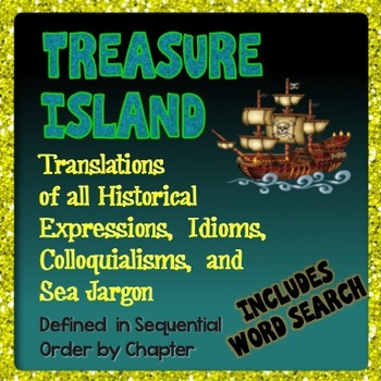 Treasure Island Vocabulary: Translations of Historical Expressions, Idioms, Etc.