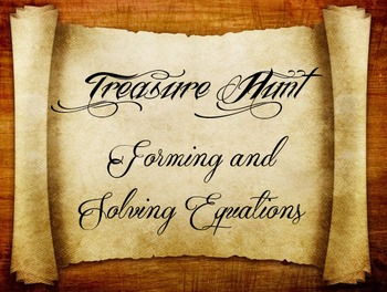 3 Treasure hunts (Easy, Medium and Hard): Forming and solving equations