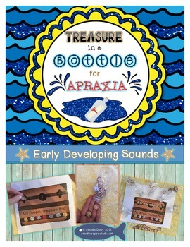 Treasure in a Bottle for Apraxia - Early Speech Sounds - Water Play & Craftivity