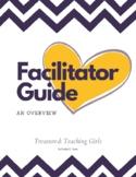 Treasured: Teaching Girls  - Facilitator Guide