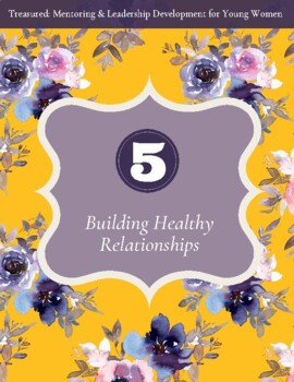 Treasured: Module 5 - Building Healthy Relationships