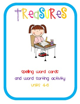 Treasures 1st Grade Spelling Cards and Word Sorts Units 4-6