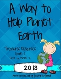 Treasures 2013 Companion Pack A Way to Help Planet Earth Grade 2, Unit 6, Week 3