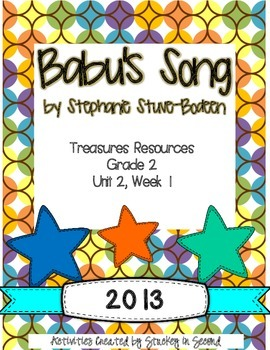 Treasures 2013 Resources-Babu's Song- Grade 2, Unit 2, Week 1