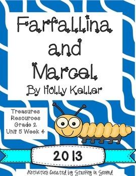 Treasures 2013 Resources-Farfallina & Marcel- Grade 2, Unit 5, Week 4