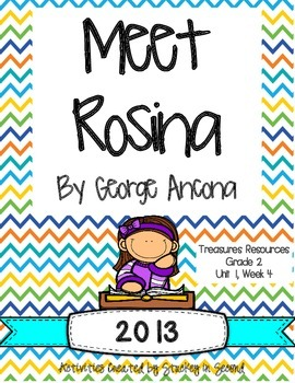 Treasures 2013 Resources-Meet Rosina- Grade 2, Unit 1, Week 4