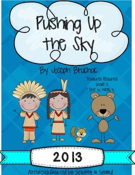 Treasures 2013 Resources-Pushing Up the Sky- Grade 2, Unit