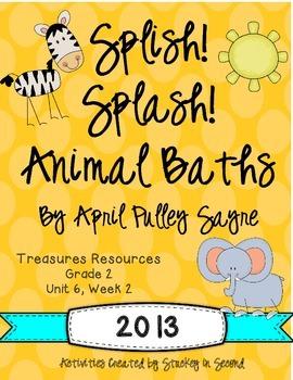 Treasures 2013 Resources-Splish Splash Animal Baths- Grade 2, Unit 6, Week 2