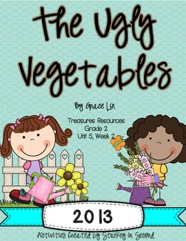 Treasures 2013 Resources-The Ugly Vegetables- Grade 2, Uni