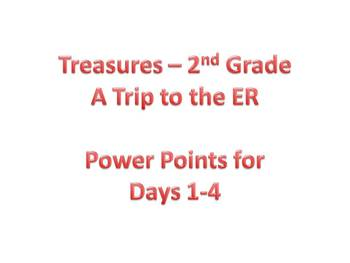 Treasures - 2nd Grade - A Trip to the ER - Days 1-4