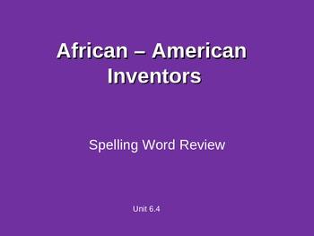 Treasures - 2nd Grade - African American Inventors - Spelling PowerPoint