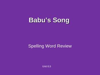Treasures - 2nd Grade - Babu's Song - Spelling PowerPoint