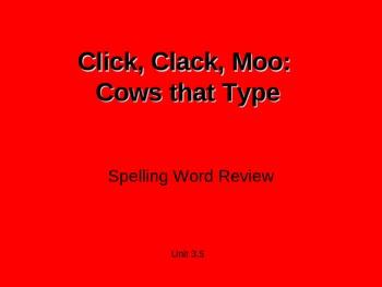 Treasures - 2nd Grade - Click, Clack, Moo - Spelling PowerPoint
