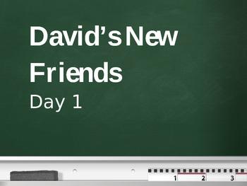 Treasures - 2nd Grade - David's New Friends - Day 1