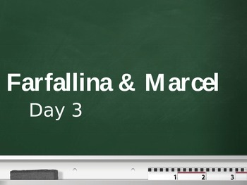 Treasures - 2nd Grade - Farfallina & Marcel - Day 3