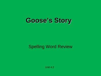 Treasures - 2nd Grade - Goose's Story - Spelling PowerPoint