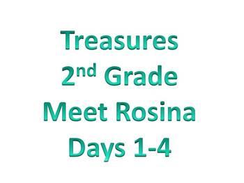 Treasures - 2nd Grade - Meet Rosina Days 1-4