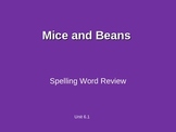 Treasures - 2nd Grade - Mice and Beans - Spelling PowerPoint