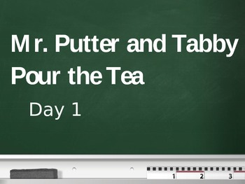 Treasures - 2nd Grade - Mr. Putter and Tabby Pour the Tea - Day 1