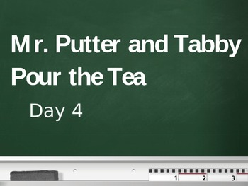 Treasures - 2nd Grade - Mr. Putter and Tabby Pour the Tea - Day 4