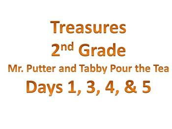 Treasures - 2nd Grade - Mr. Putter and Tabby Pour the Tea - Days 1, 3, 4, & 5