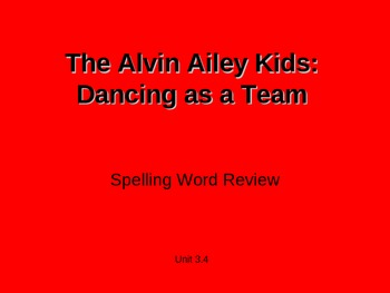 Treasures - 2nd Grade - The Alvin Ailey Kids - Spelling PowerPoint