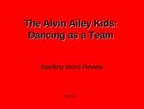 Treasures - 2nd Grade - The Alvin Ailey Kids - Spelling Po