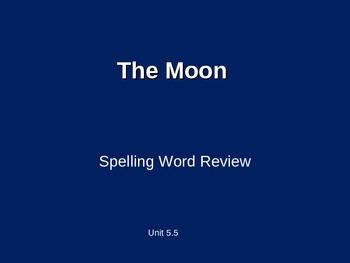 Treasures - 2nd Grade - The Moon - Spelling PowerPoint