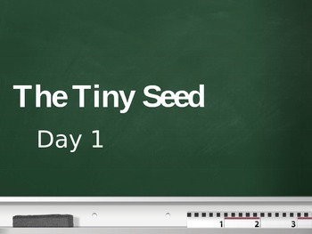 Treasures - 2nd Grade - The Tiny Seed - Day 1