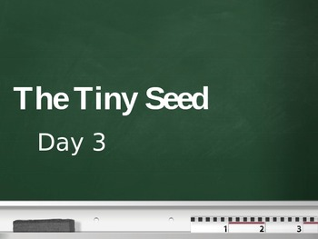 Treasures - 2nd Grade - The Tiny Seed - Day 3