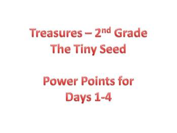 Treasures - 2nd Grade - The Tiny Seed - Days 1-4