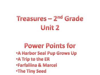Treasures - 2nd Grade - Unit 2 Power Points