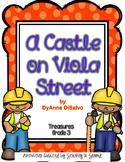 Treasures 3rd Grade -A Castle on Viola Street- Unit 6, Week 1