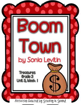 Treasures 3rd Grade - Boom Town - Unit 5, Week 1