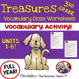 Treasures 3rd Grade Units 1 - 6  Cloze - Fill in the Blank Worksheets
