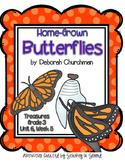 Treasures 3rd Grade - Home-Grown Butterflies - Unit 6, Week 5