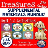 Treasures 3rd Grade Units 1 - 6 Full Year Supplemental Resources Bundle