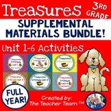 Treasures 3rd Grade Units 1 - 6 Full Year Supplemental Resources Bundle