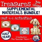 Treasures 3rd Grade Units 4 - 6 Supplemental Resources Bundle