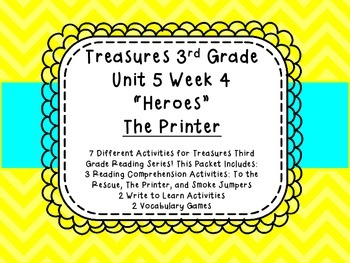 Treasures 3rd Grade Reading Comprehension Vocabulary Unit 5 Week 4 The Printer