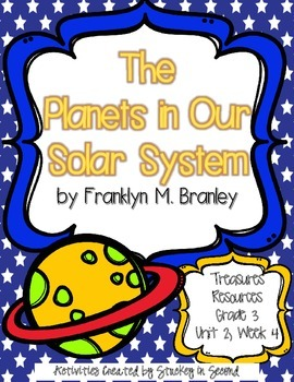 Treasures 3rd Grade - The Planets in Our Solar System - Unit 2, Week 4