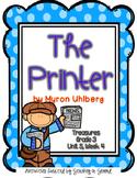 Treasures 3rd Grade - The Printer- Unit 5, Week 4
