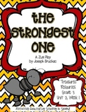 Treasures 3rd Grade - The Strongest One - Unit 2, Week 1